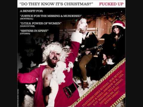 Fucked Up - Do They Know It`s Christmas?