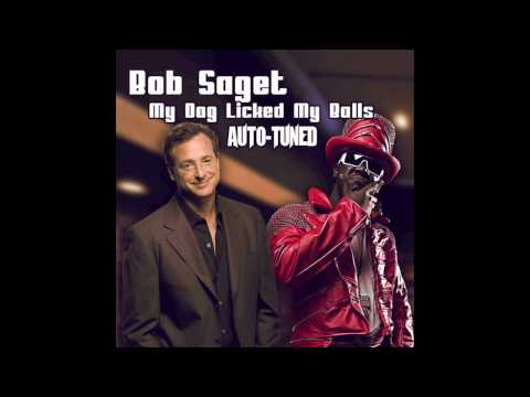 My Dog Licked My Balls - Bob Saget (AUTO-TUNED)