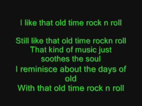 Bob Seger - Old time Rock n Roll with lyrics