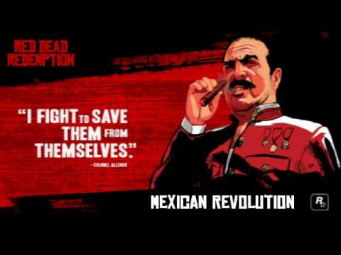 Red Dead Redemption- Mexican Revolution
