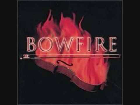 Bowfire - Father Fugue (High Quality)