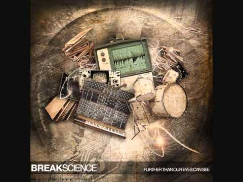Break Science - Move Ya Body (Co-Prod. by Paper Diamond & Gramatik feat BLAM and Julexa)