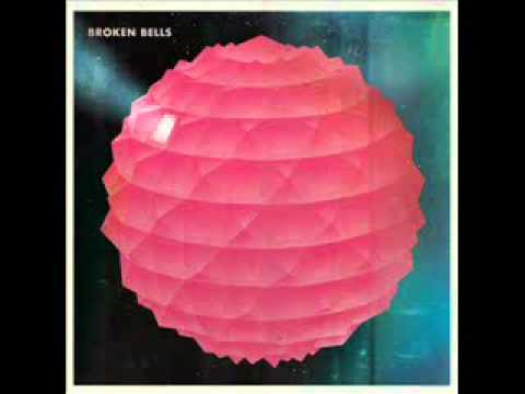 Broken Bells -- The Ghost Inside -- Video/Chords/Lyrics