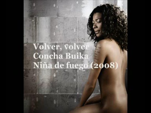 Volver, volver - Concha Buika