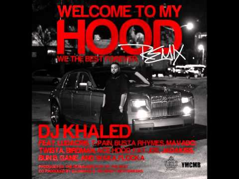 DJ Khaled Feat. (Various Artists) - Welcome To My Hood (Remix)