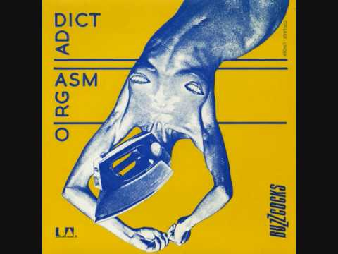 The Buzzcocks - Orgasm Addict - 1977 45rpm