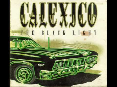 Calexico - Gypsy`s Curse
