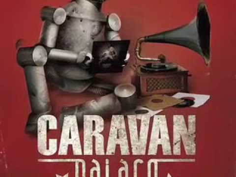 Caravan Palace - Ended with the night