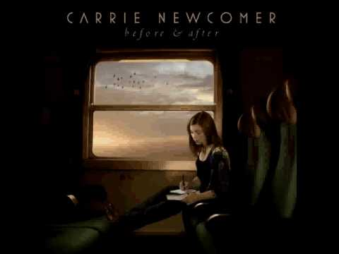 Carrie Newcomer feat. Mary Chapin Carpenter - Before & After