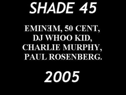 Eminem, 50 Cent and Charlie Murphy SHADE 45 PART 1 OF 2