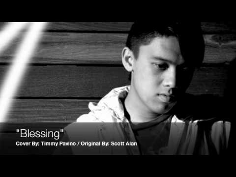 `Blessing` by: Scott Alan - [Cover] Timmy Pavino