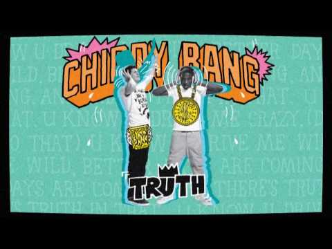 Chiddy Bang - Truth