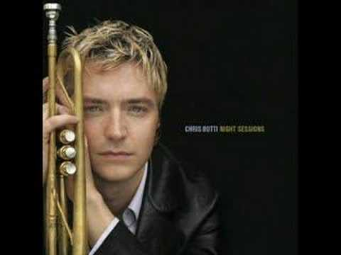 Chris Botti ~ Light The Stars (Album Version)