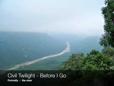 Civil Twilight - before i go