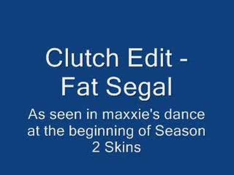 Clutch Edit - Fat Segal