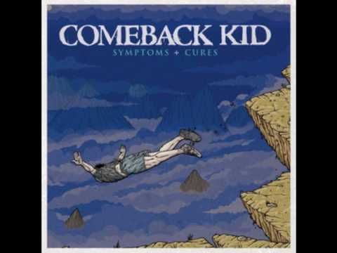 Comeback Kid - GM Vincent & I [Symptoms + Cures]