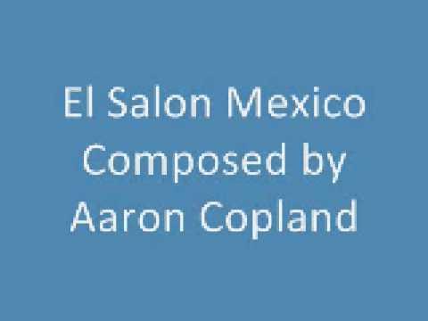 El Salon Mexico - Aaron Copland