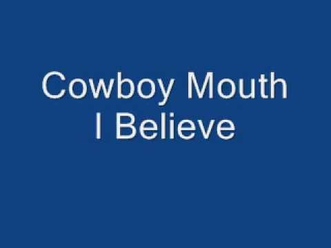 I Believe - Cowboy Mouth