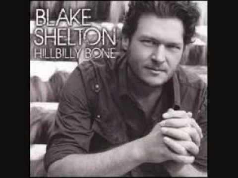 Blake Shelton with Trace Adkins, Hillbilly Bone.