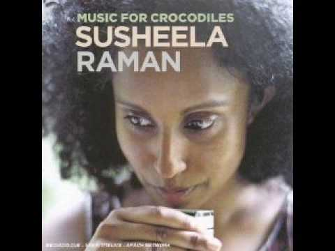 Susheela Raman The Same Song Music for Crocodiles