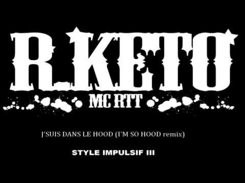 R.KETO - J`suis dans le hood (i`m so hood remix)