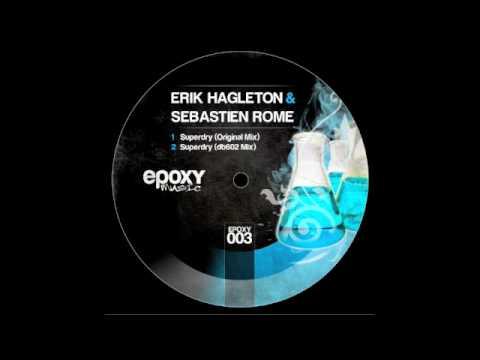 Erik Hagleton & Sebastien Rome - Superdry (Original Mix)