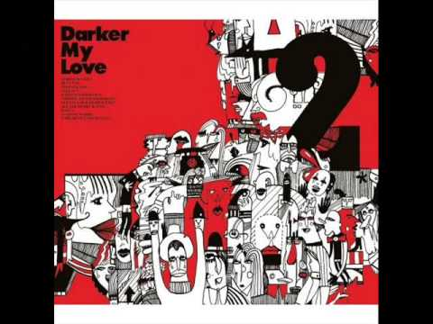Darker my love - Waves