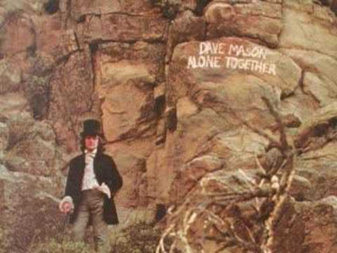 Dave Mason - Sad and Deep as You