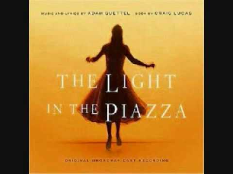 The Light in the Piazza: Let`s Walk