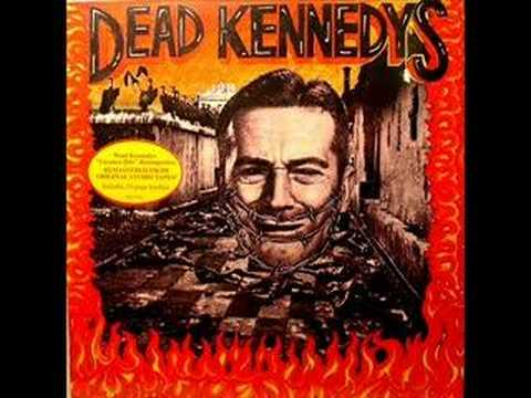 Dead kennedys too drunk too fuck. what are you passionate about answers for dating site.