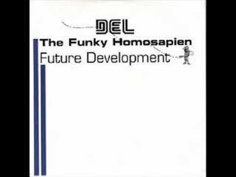 Del Tha Funkee Homosapien - Why Ya Wanna Get Funkee Wit Me?