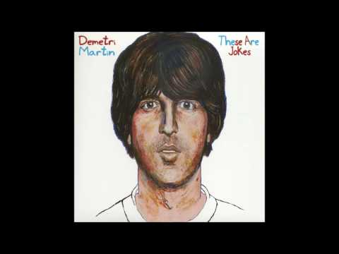Demetri Martin [These are jokes) The grapes song