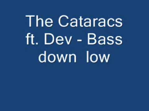 The Cataracs feat Dev - Bass down low