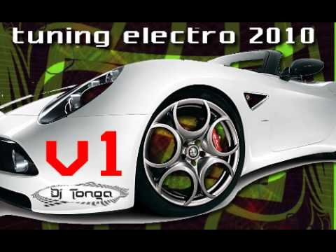 Tuning Electro House 2010 V1 Mix Dj Tonga