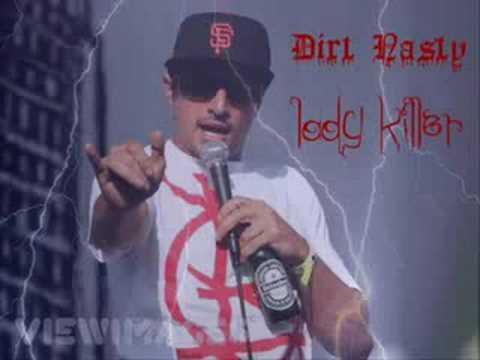 "Dirt Nasty -""Lady Killer"""