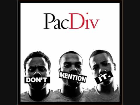 Pac Div ft. Dom Kennedy, cARTer, Chip Tha Ripper- Don`t Forget The Swishers - Don`t Mention It - 11