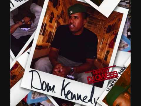 `Still Lookin` - Dom Kennedy