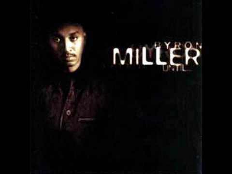 Byron Miller - Don`t Wanna Wait