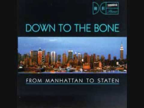 Down To The Bone - Brooklyn Heights