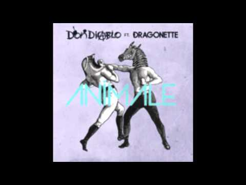 Don Diablo - Animale (Radio Edit) [feat. Dragonette]