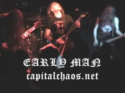EARLY MAN on CAPITAL CHAOS 2009