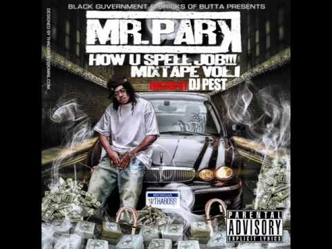 Mr. Par-K - Broke Ass ft. Tax Holloway, T-Woody, Lodge Boy Woe, Young VS & A Wood Beatz