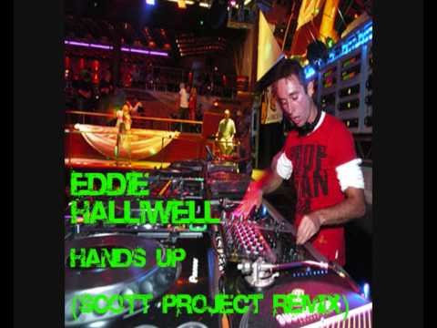 Eddie Halliwell - Hands Up (Scott Project Mix)
