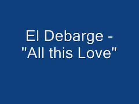 "El Debarge - ""All this Love"""
