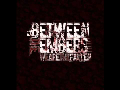 Between The Embers - Poison Rising
