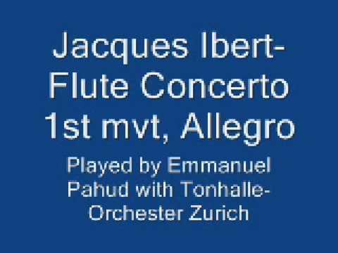 Ibert Flute Concerto 1st mvt, Allegro, Pahud