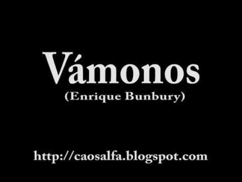 Vámonos (Enrique Bunbury)