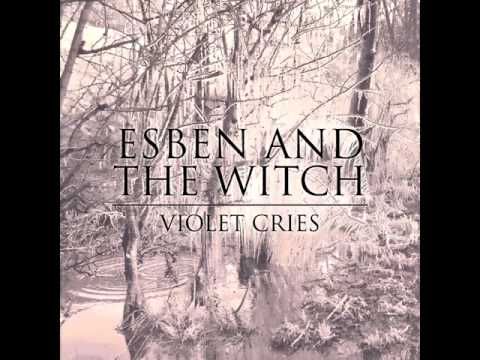 Esben And The Witch - Marine Fields Glow
