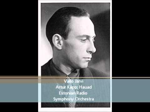 """Artur Kapp S�mfooniline prel��d """"Hauad"""" / Symphonic Prelude """"Graves"""""""