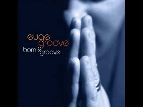Euge Groove - Born 2 Groove